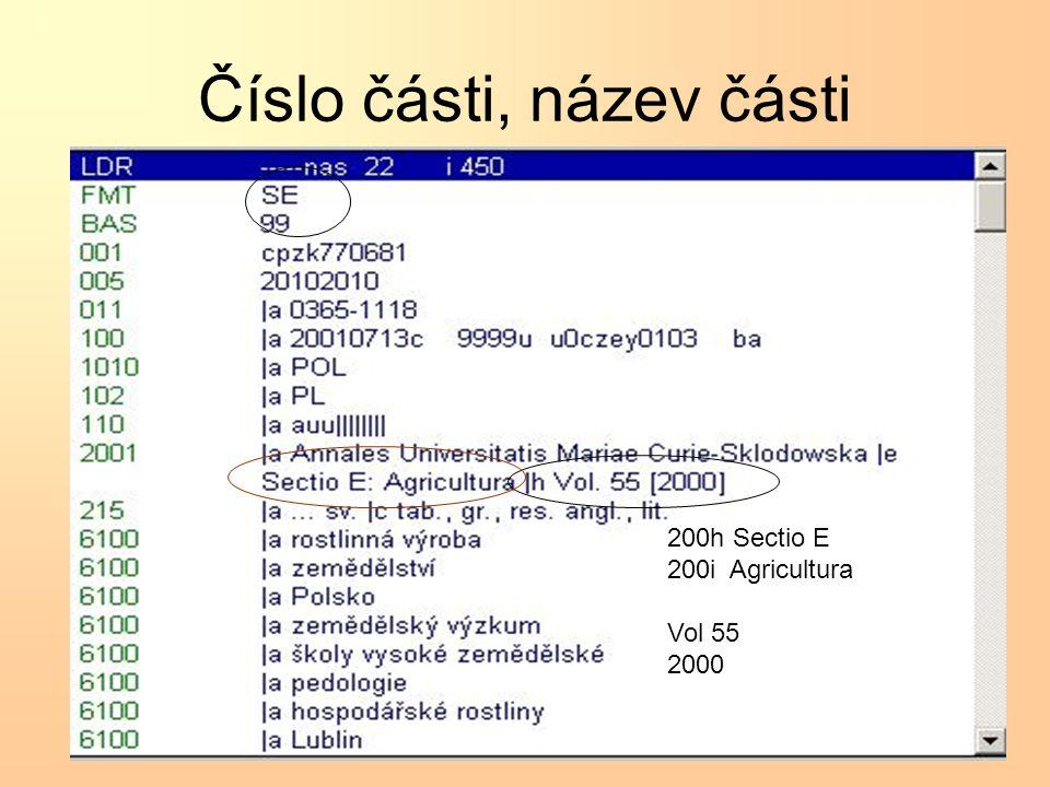 Číslo části, název části 200h Sectio E 200i Agricultura Vol 55 2000