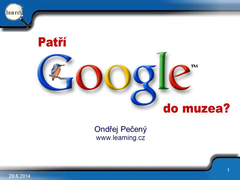 1 29.6.2014 Ondřej Pečený www.learning.cz