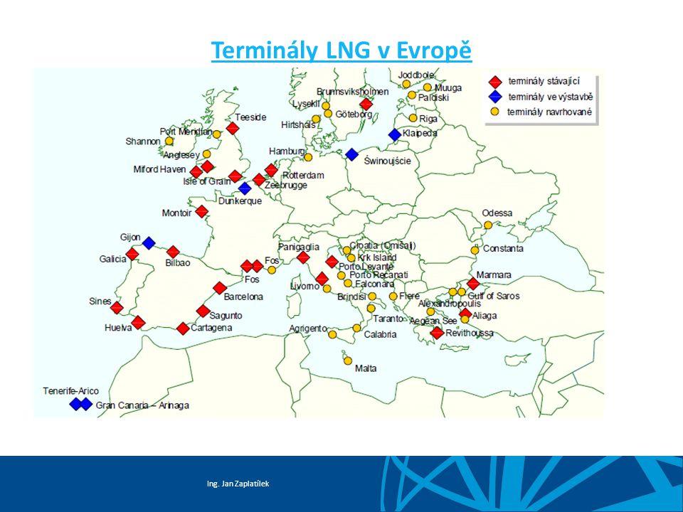 Ing. Jan Zaplatílek Terminály LNG v Evropě