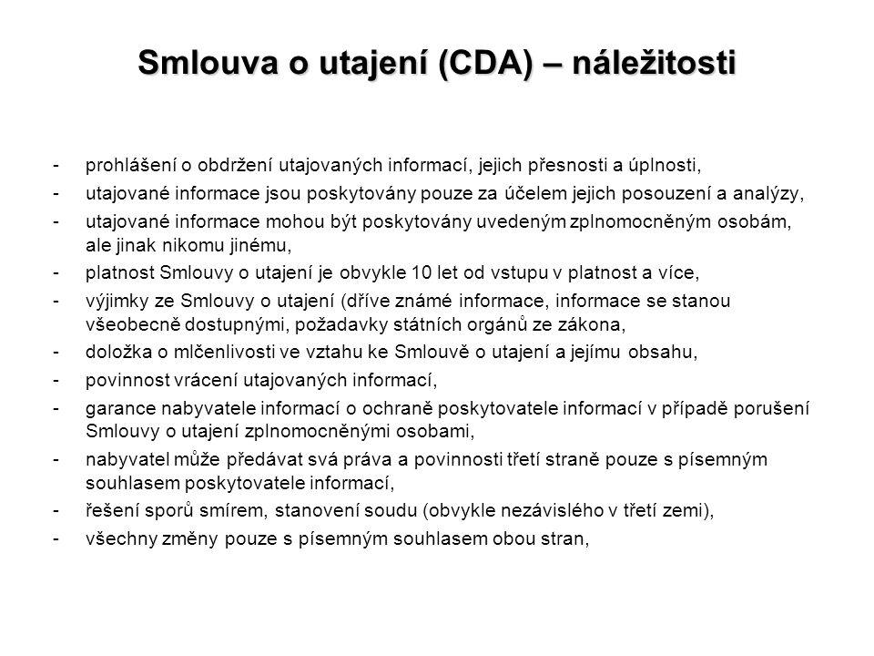 Smlouva o utajení (CDA) – náležitosti -prohlášení o obdržení utajovaných informací, jejich přesnosti a úplnosti, -utajované informace jsou poskytovány