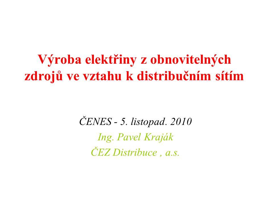 Výroba elektřiny z obnovitelných zdrojů ve vztahu k distribučním sítím ČENES - 5.