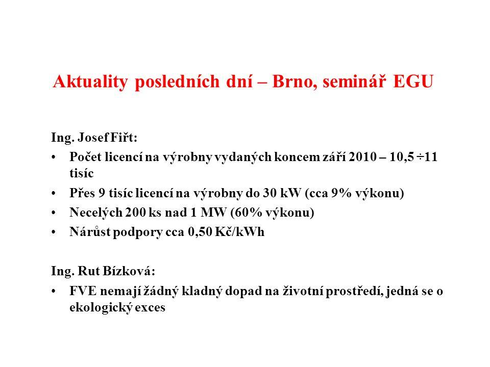 Aktuality posledních dní – Brno, seminář EGU Ing.