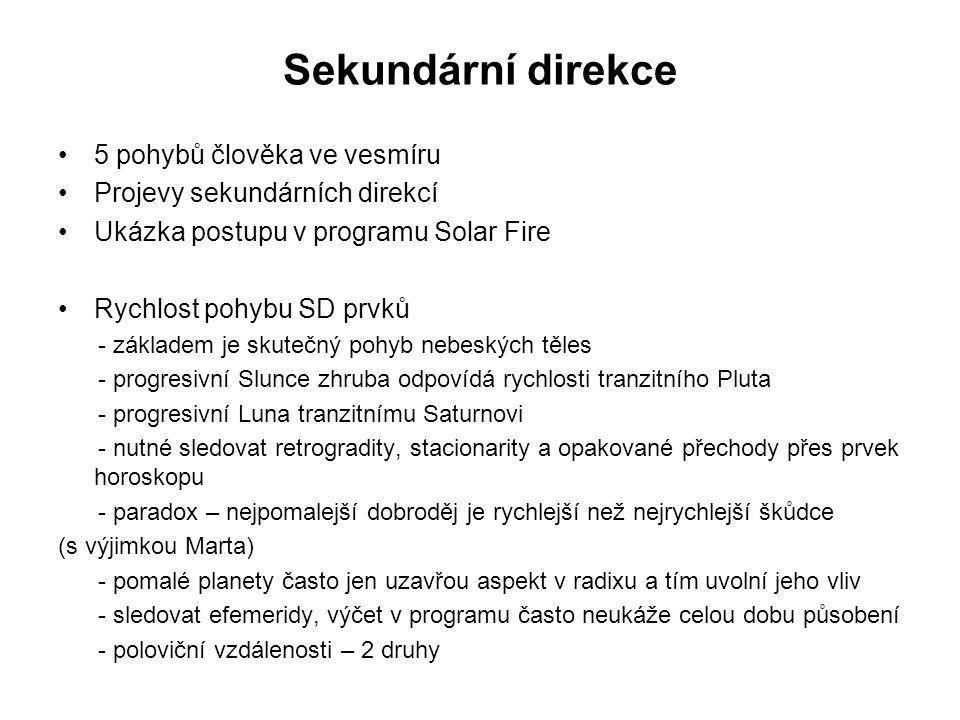 Sekundární direkce •Deklinace a šířky - sférická geometrie - míra změny deklinace u Slunce - ukázka postupu - aspekty šířkové dělají generační vlivy - příklad Luna konjunkce i paralela Mars