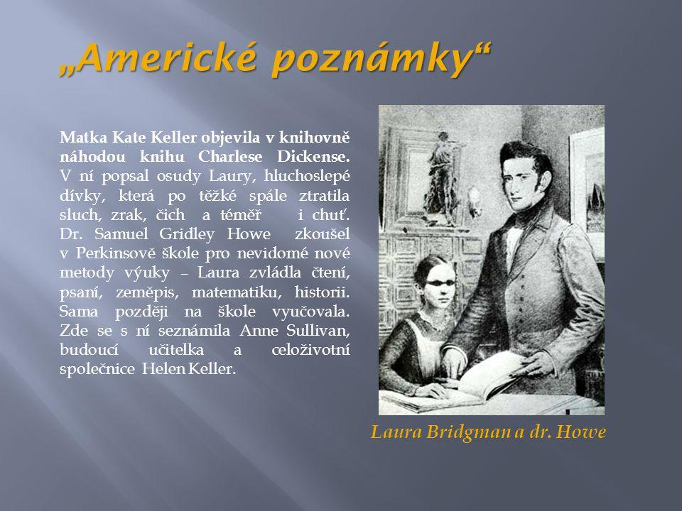 "Laura Bridgman a dr. Howe ""Americké poznámky"