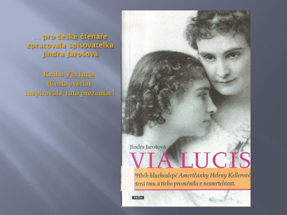 … pro č eské č tená ř e zpracovala spisovatelka Jindra Jarošová Kniha Via lucis (Cesta světla) inspirovala tuto prezentaci inspirovala tuto prezentaci
