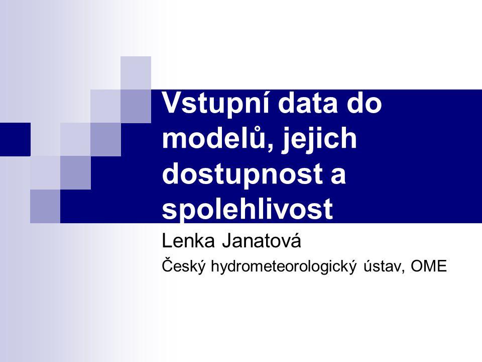 Dostupnost a spolehlivost vstupních dat Emisní charakteristika zdroje - zadavatel RS, emisní stropy Charakteristika lokality Klimatické a meteorologické charakteristiky území - větrná růžice dělená dle tříd stability a rychlosti a směru větru – ČHMÚ Lokalizace emisních zdrojů - za použití SW GIS raději sami Imisní charakteristika lokality – zdroj ČHMÚ Referenční body - výběr velmi důležitý, po konzultaci se zadavatelem dle účelu a způsobu zpracování a prezentace výsledných dat