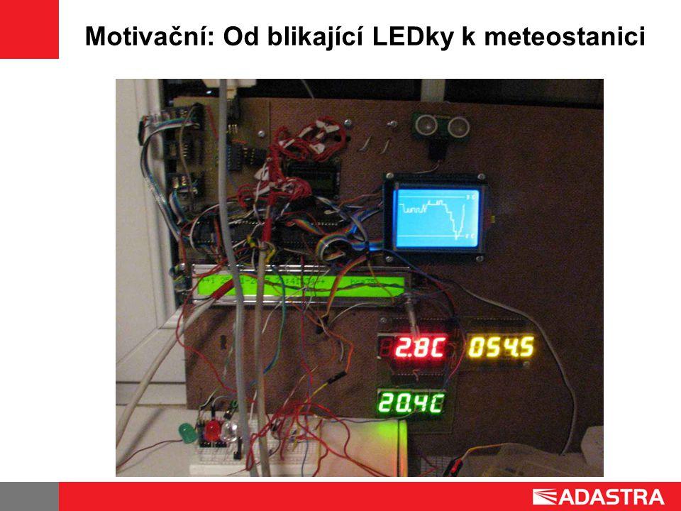 Motivační II: ukázkové projekty spínaný zdroj pro 3x3W LED měření teploty a tlaku deska řízení motorů přes RS-485 ovladač pro časosběrnou fotografii emulátor klávesnice