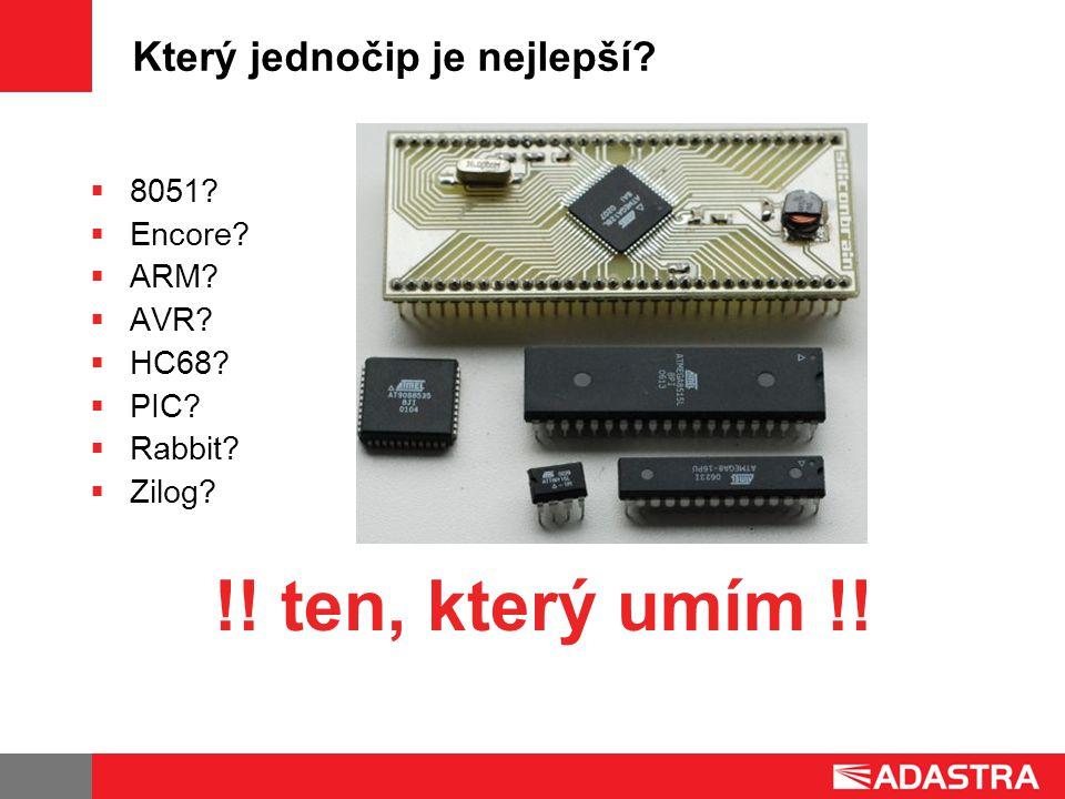 Který jednočip je nejlepší. 8051.  Encore.  ARM.