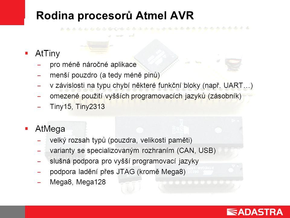 Rodina procesorů Atmel AVR  AtTiny ̶ pro méně náročné aplikace ̶ menší pouzdro (a tedy méně pinů) ̶ v závislosti na typu chybí některé funkční bloky (např.