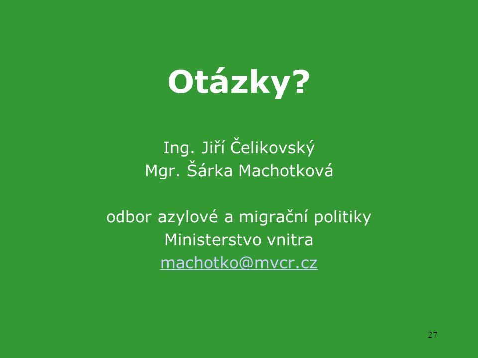 27 Otázky. Ing. Jiří Čelikovský Mgr.