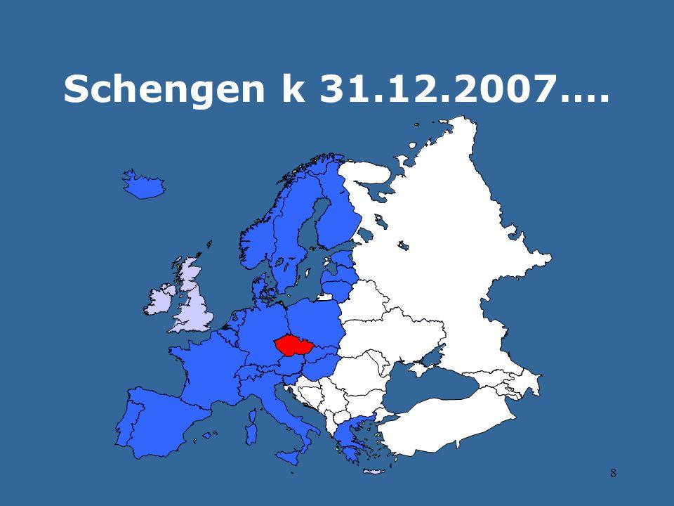 9 …..po splnění podmínek  listopad 2007 Rozhodnutí Rady SVV:  konstatování připravenosti na plné uplatňování schengenského acquis na základě výsledků schengenského hodnotícího procesu  připojení k Schengenskému informačnímu systému  pol.
