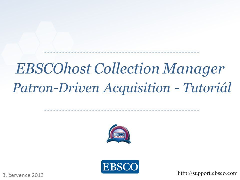    EBSCOhost Collection Manager Patron-Driven Acquisition - Tutoriál   3.