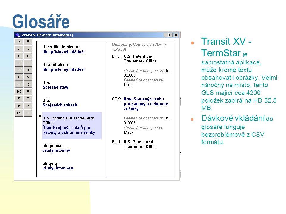 Glosáře n Transit XV - TermStar je samostatná aplikace, může kromě textu obsahovat i obrázky. Velmi náročný na místo, tento GLS mající cca 4200 polože