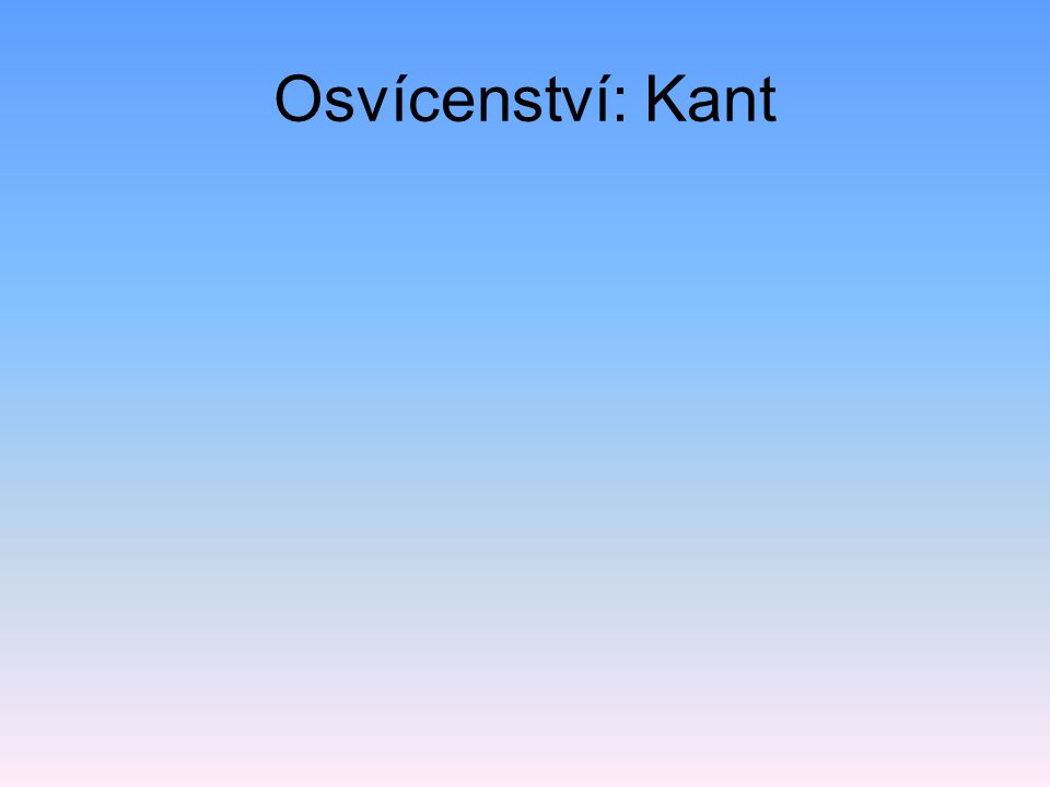 Osvícenství: Kant