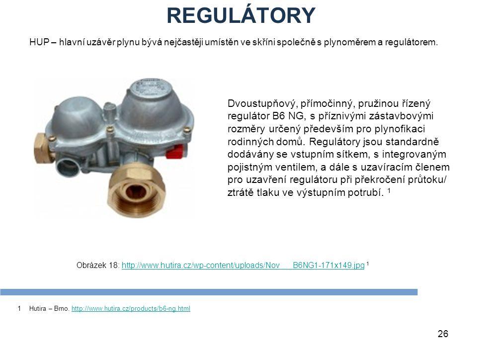 26 Obrázek 18: http://www.hutira.cz/wp-content/uploads/Nov___B6NG1-171x149.jpg 1http://www.hutira.cz/wp-content/uploads/Nov___B6NG1-171x149.jpg REGULÁ