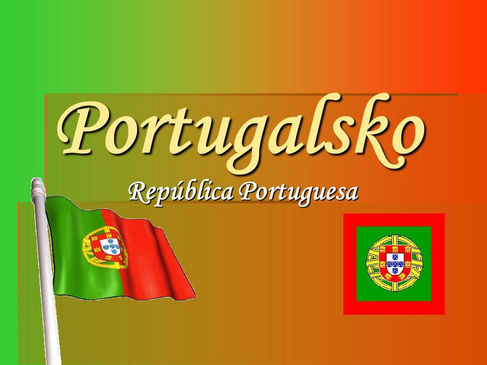 P ortugalsko  Hlavní město: Lisabon  Rozloha: 92 391 km² (108.