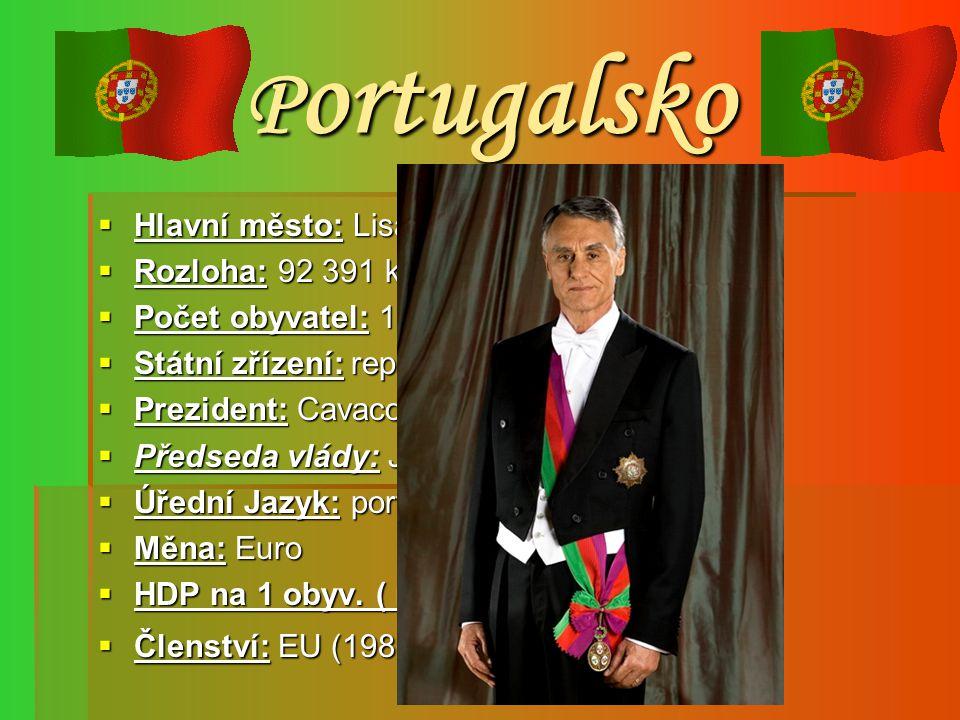 P ortugalsko  Hlavní město: Lisabon  Rozloha: 92 391 km² (108. na světě)  Počet obyvatel: 10 848 692 (2007,75.na sv.)  Státní zřízení: republika 