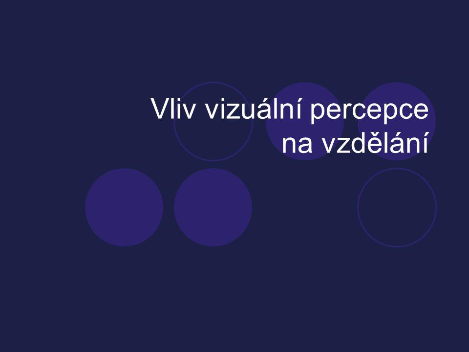 Zrakové dysfunkce  Strabické  Nestrabické poruchy  Dsf okulomotoriky  Dsf tvorby obrazu (anizometropie, anizeikonie)  Akomodační poruchy  Dysfunkce fokusace (centrace, cílení pohledu)  Porucha informačního zrakového procesu  Paměť, vizualizace, analýza, asociace  Amblyopie  Porucha motorické koordinace  Porucha smyslové koordinace