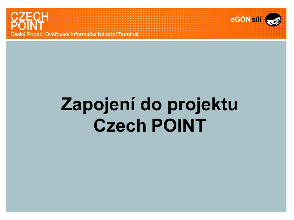 Zapojení do projektu Czech POINT