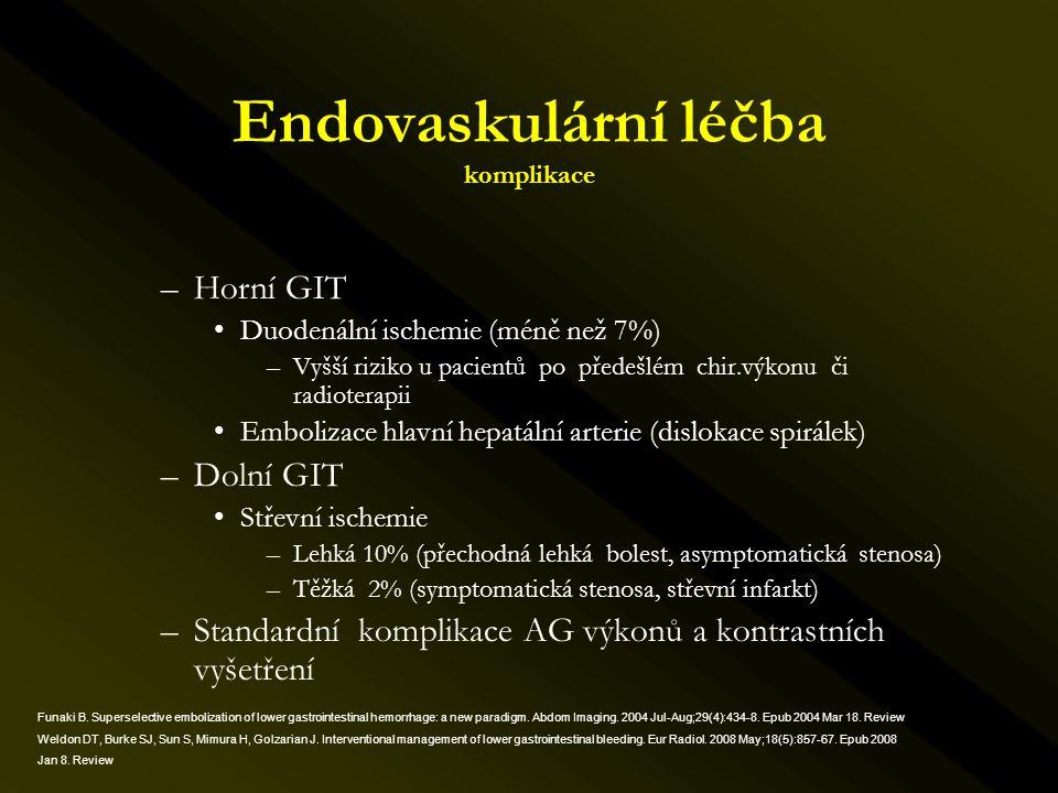 –Horní GIT •Duodenální ischemie (méně než 7%) –Vyšší riziko u pacientů po předešlém chir.výkonu či radioterapii •Embolizace hlavní hepatální arterie (
