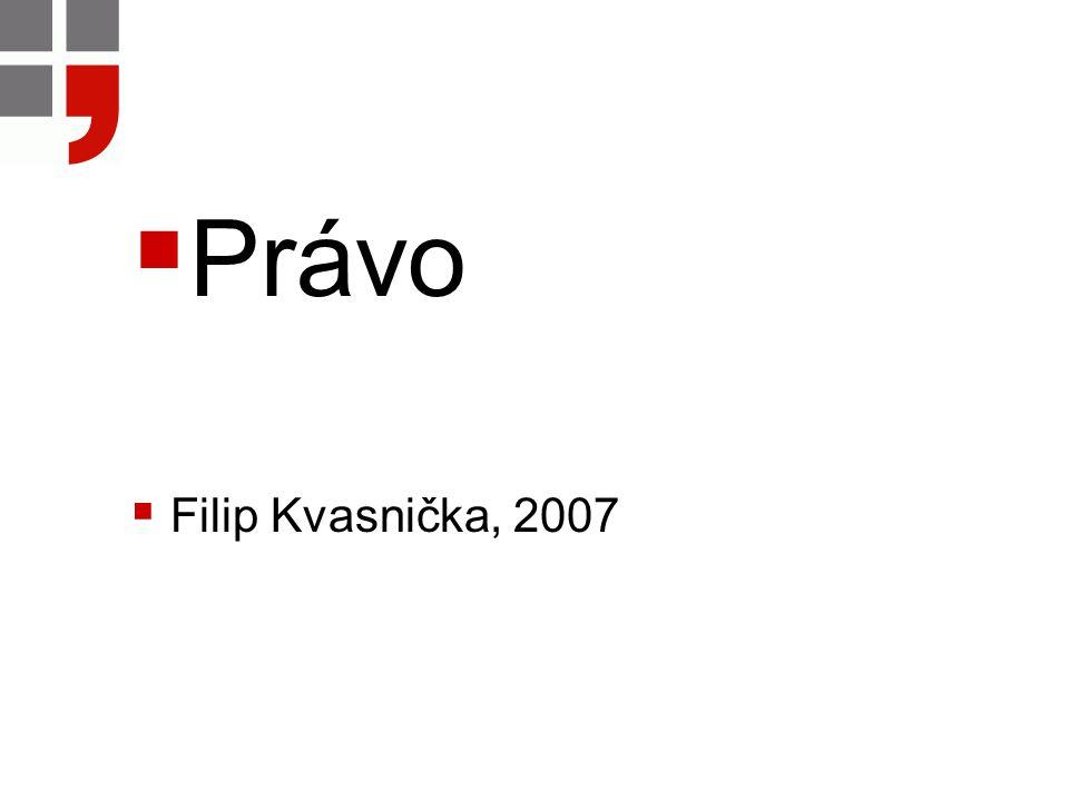  Právo  Filip Kvasnička, 2007