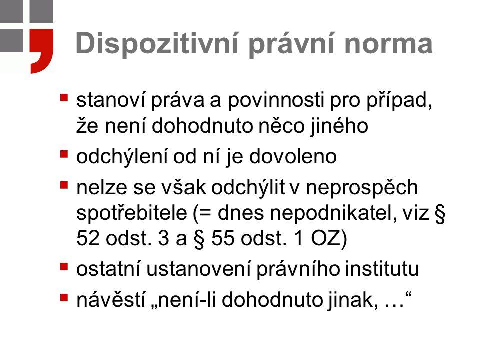 Dvojí smysl pojmu práva  Právo v objektivním smyslu = systém právních norem  Právo v subjektivním smyslu = oprávnění (míra dovoleného chování) Význam se musí odvodit z kontextu