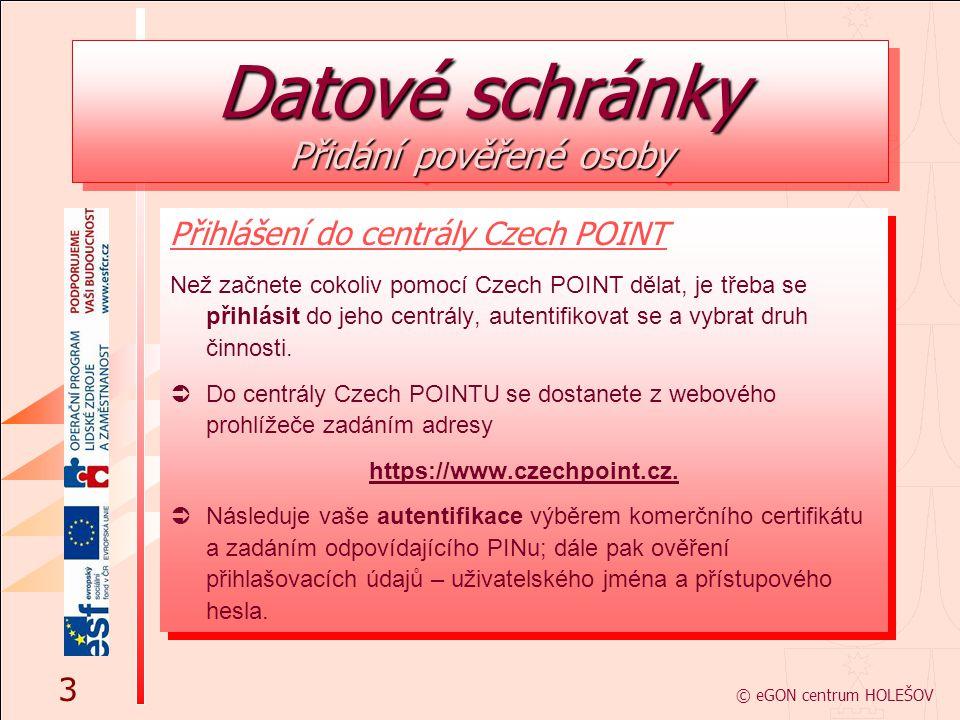 Přihlášení do centrály Czech POINT Než začnete cokoliv pomocí Czech POINT dělat, je třeba se přihlásit do jeho centrály, autentifikovat se a vybrat dr