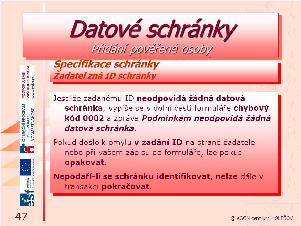 Jestliže zadanému ID neodpovídá žádná datová schránka, vypíše se v dolní části formuláře chybový kód 0002 a zpráva Podmínkám neodpovídá žádná datová s