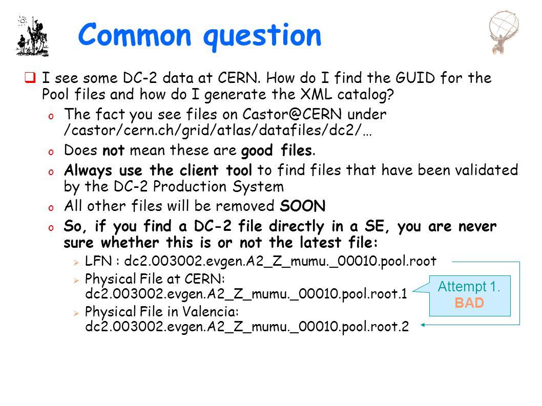 ATLAS SW CZ 2003Jiri.Chudoba@cern.ch Examples ./dms3.py search dc2.003002.evgen.A2_z_mumu._0000*.pool.root ./dms3.py get dc2.003002.evgen.A2_z_mumu._00001.pool.root -- catalog=PoolFileCatalog.xml