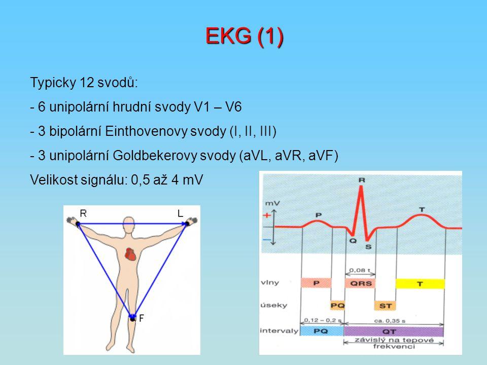 EKG (1) Typicky 12 svodů: - 6 unipolární hrudní svody V1 – V6 - 3 bipolární Einthovenovy svody (I, II, III) - 3 unipolární Goldbekerovy svody (aVL, aV