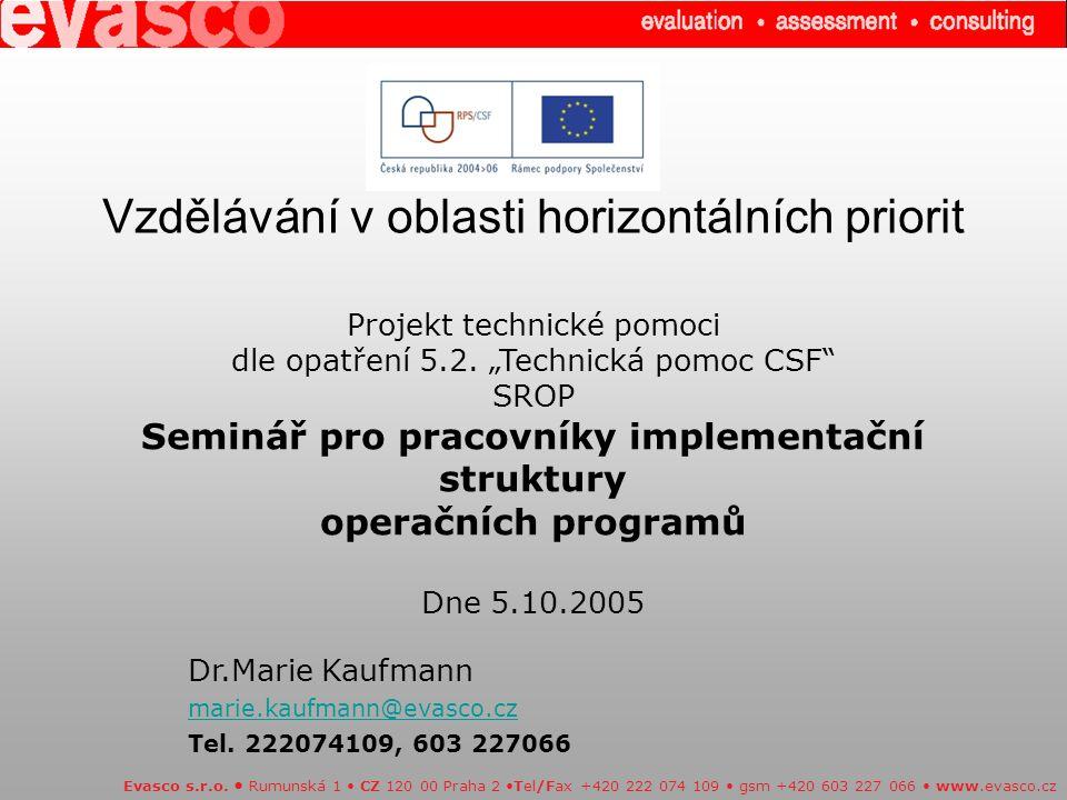 Vzdělávání v oblasti horizontálních priorit Evasco s.r.o.