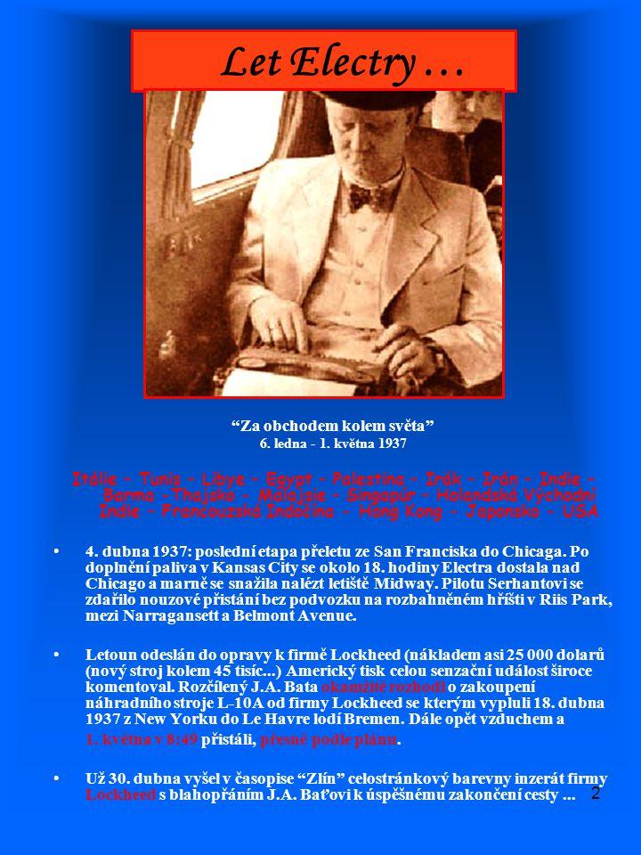 """2 Let Electry … """"Za obchodem kolem světa"""" 6. ledna - 1. května 1937 Itálie – Tunis – Libye – Egypt – Palestina – Irák – Irán – Indie – Barma -Thajsko"""