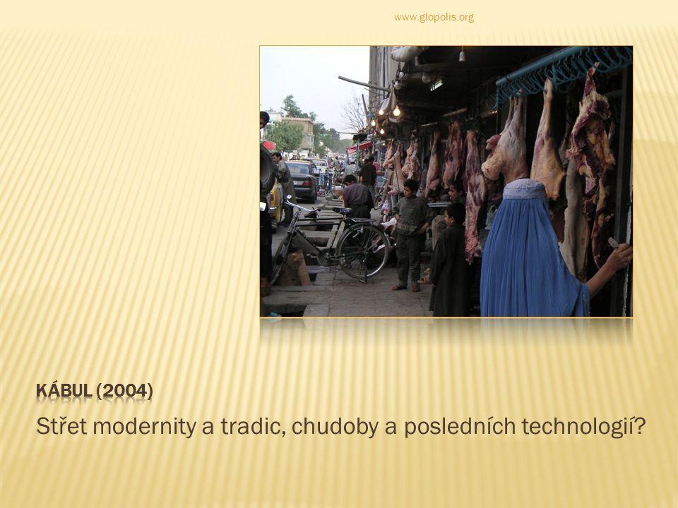 Střet modernity a tradic, chudoby a posledních technologií www.glopolis.org