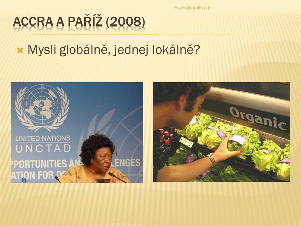  Mysli globálně, jednej lokálně www.glopolis.org