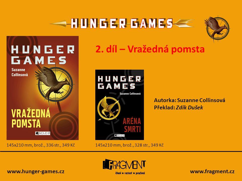 www.hunger-games.czwww.fragment.cz Vražedná pomsta (2.