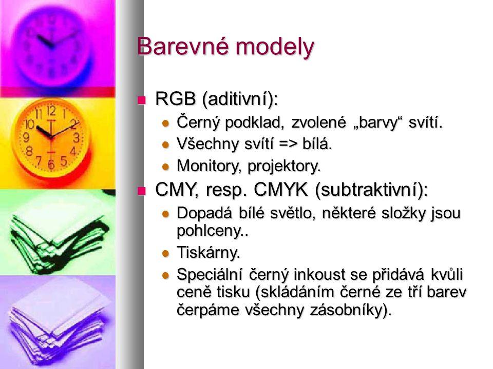 """ RGB (aditivní):  Černý podklad, zvolené """"barvy svítí."""