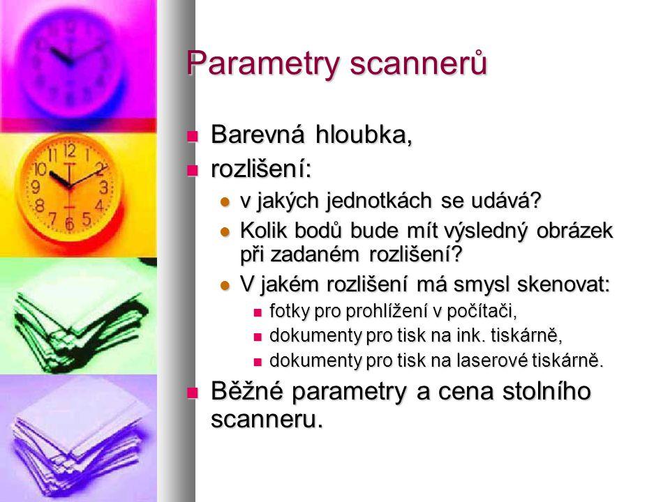 Parametry scannerů  Barevná hloubka,  rozlišení:  v jakých jednotkách se udává.
