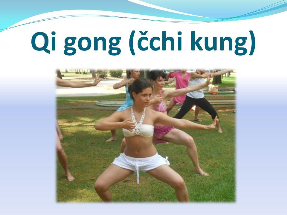 Qi gong (čchi kung)