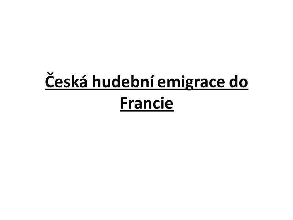 Česká hudební emigrace do Francie