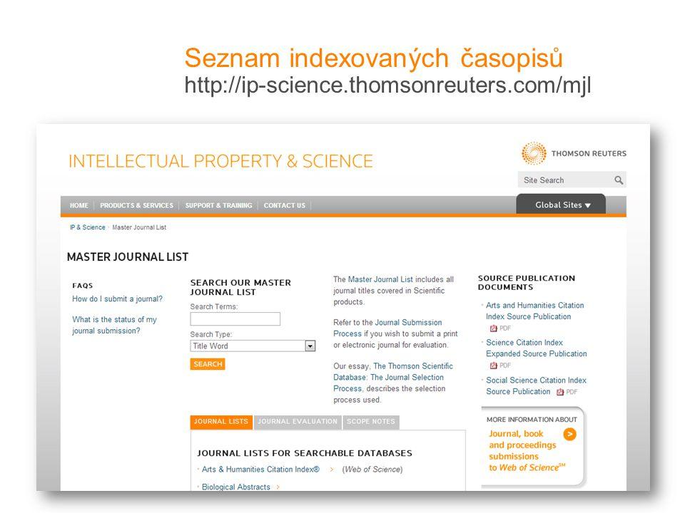 Seznam indexovaných časopisů http://ip-science.thomsonreuters.com/mjl