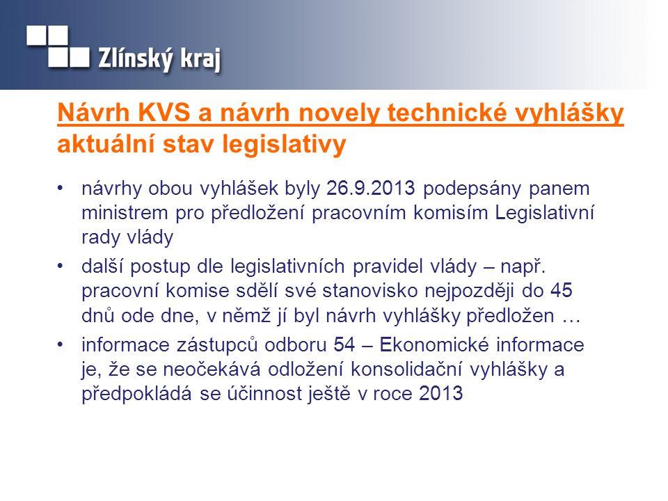 Návrh KVS a návrh novely technické vyhlášky zásadní připomínky Zlínského kraje •Zlínský kraj v rámci vnějšího připomínkového řízení uplatnil zásadní připomínky k oběma návrhům vyhlášek, koncepční a nejdůležitější připomínky, kterým nebylo vyhověno a jsou předmětem rozporu : •odložit účinnost konsolidační vyhlášky alespoň do roku 2017 a tento čas věnovat úpravě konsolidační vyhlášky státu s cílem minimalizace povinností konsolidační vyhláškou ukládaných m •dopracovat konsolidační manuál a poté konsolidační vyhlášku opětovně předložit do připomínkového řízení