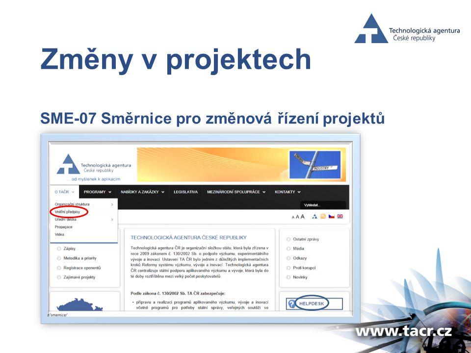 Změny v projektech SME-07 Směrnice pro změnová řízení projektů
