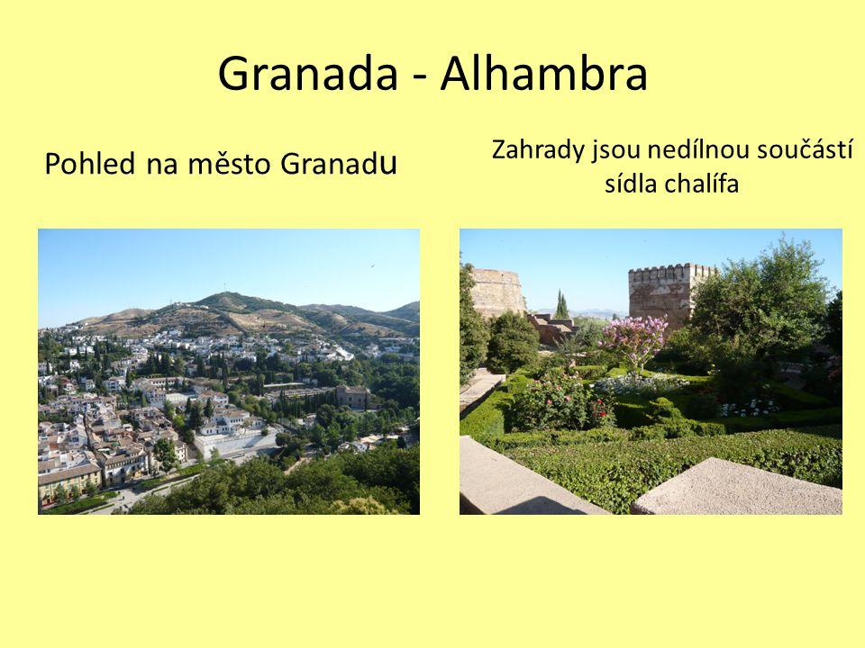 Granada - Alhambra Pohled na město Granad u Zahrady jsou nedílnou součástí sídla chalífa