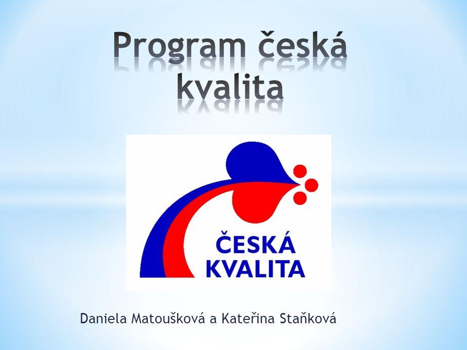 Daniela Matoušková a Kateřina Staňková