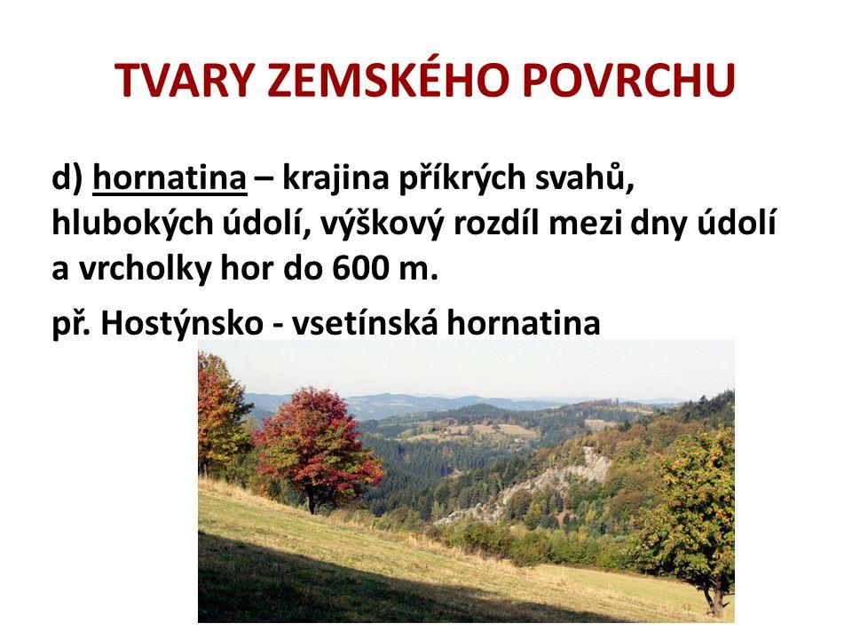 TVARY ZEMSKÉHO POVRCHU př. Šumavská hornatina