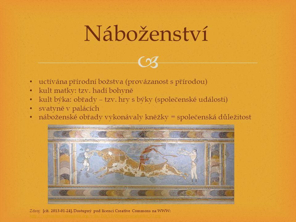  Náboženství • uctívána přírodní božstva (provázanost s přírodou) • kult matky: tzv.