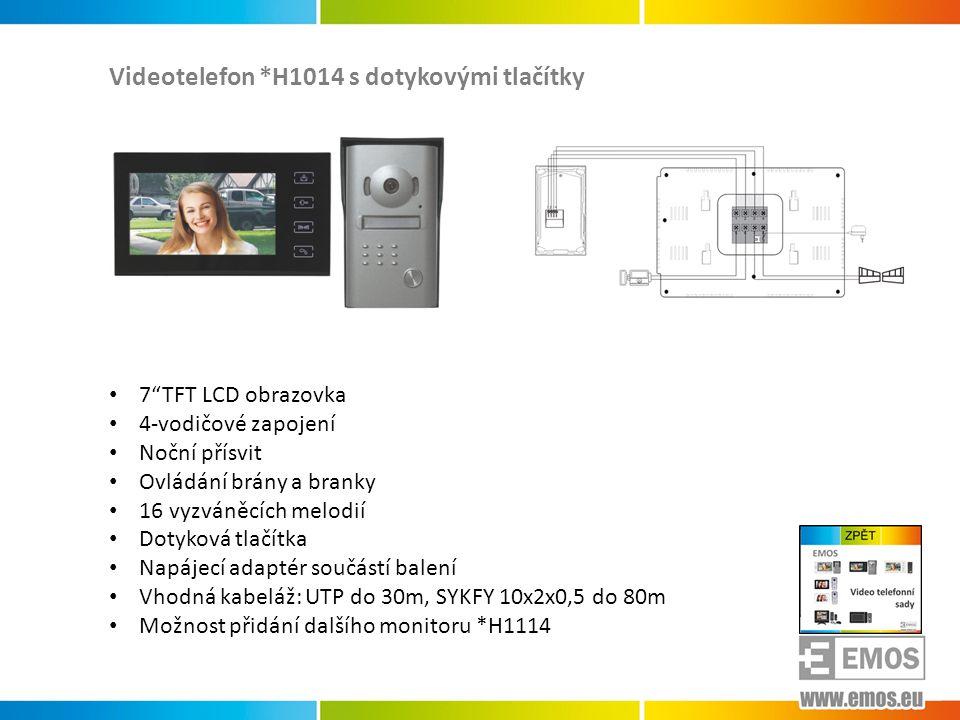 Videotelefon * H1016 s dotykovými tlačítky • 7 TFT LCD obrazovka • 4-vodičové zapojení • Noční přísvit, úhlová montáž • Ovládání brány a branky • 16 vyzváněcích melodií • Dotyková tlačítka • Napájecí adaptér součástí balení • Vhodná kabeláž: UTP do 30m, SYKFY 10x2x0,5 do 80m • Možnost přidání dalšího monitoru *H1116