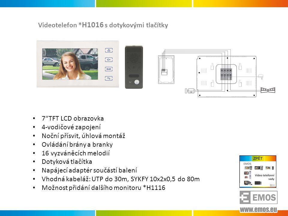 Videotelefony *H1018 *H1019 s pamětí návštěv • 7 TFT LCD obrazovka • Možnost připojení dvou dveřních jednotek • Celokovová dveřní jednotka se stříškou • Ukládání návštěv do paměti • Možnost ukládání 20s videozáznamu na SD kartu • 4-vodičové zapojení • Ovládání brány a branky • 8 vyzváněcích melodií • Napájecí adaptér součástí balení