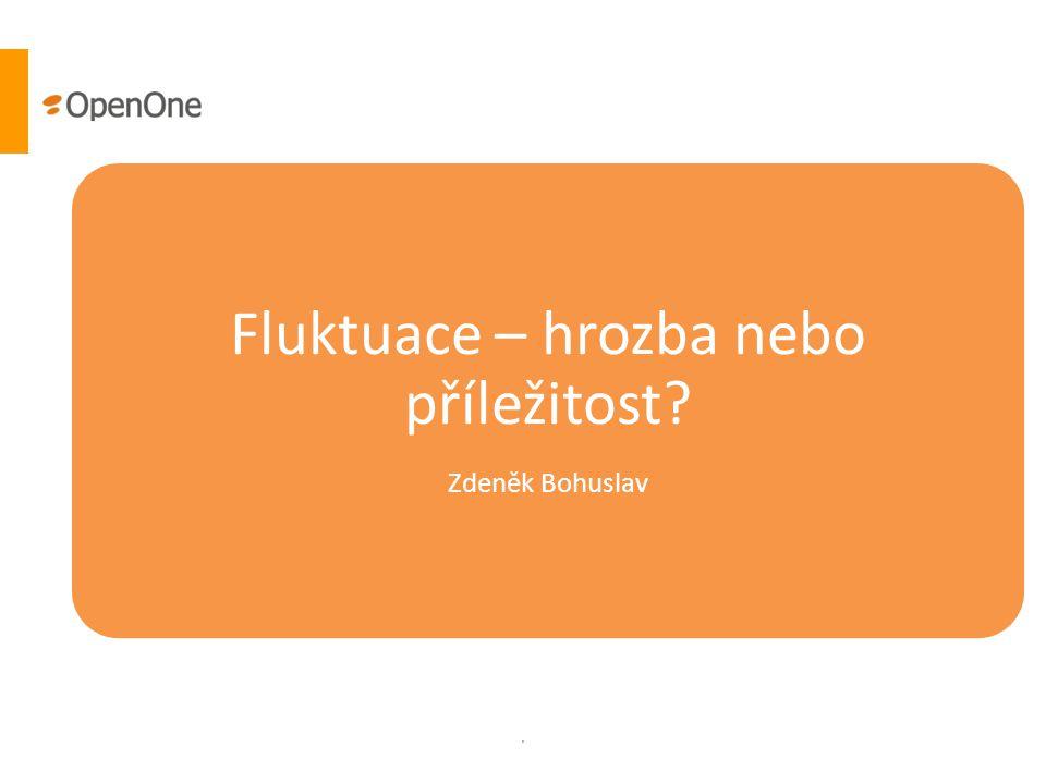 . Fluktuace – hrozba nebo příležitost? Zdeněk Bohuslav