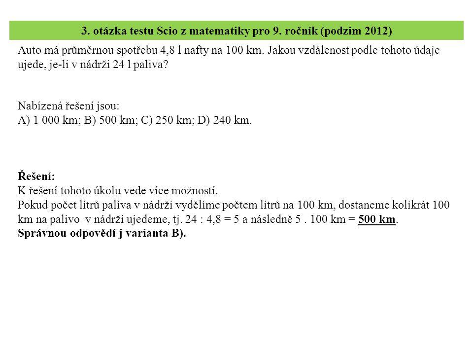 4.– 6. úloha testu Scio z matematiky pro 9. ročník (podzim 2012) 4.